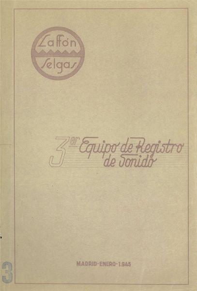 Patente del equipo de registro de sonido Laffón y Selgas, 1945