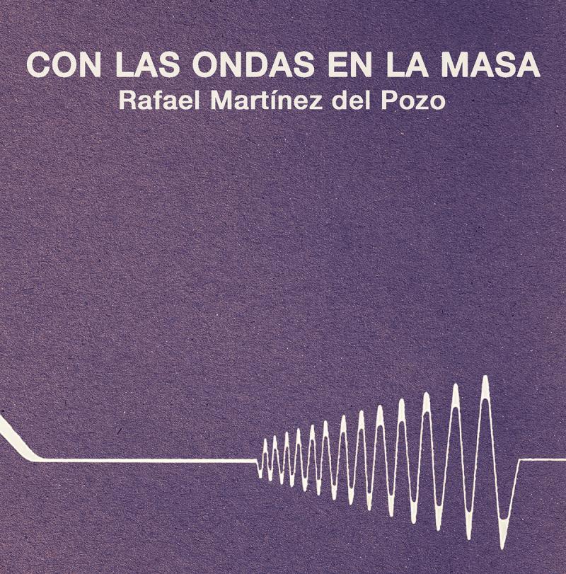 Capítulo 1. Rafael Martinez del Pozo