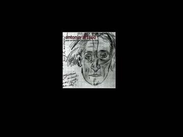 Antonin Artaud. Pour le finir avec le jugement de dieu , 1947