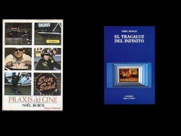 Title pages. Nöel Burch. Praxis del cine (1970) and El tragaluz infinito (1987)